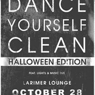 Dance Yourself Clean (Halloween Edition) Denver