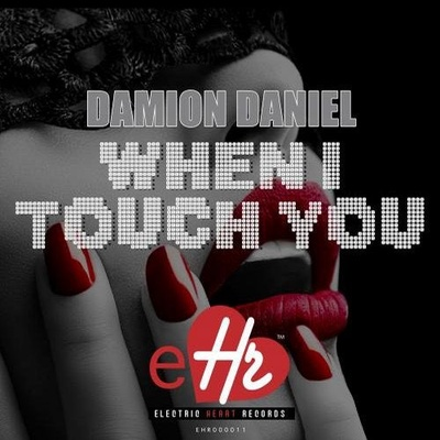 When I Touch You