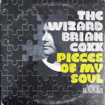 The Wizard Brian Coxx - Pieces Of My Soul