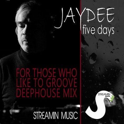 Five Days (For Those Who Like to Groove)(Deephouse Mix)