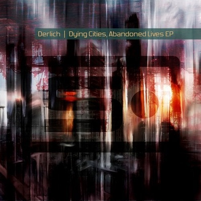 Dying Cities, Abandoned Lives EP